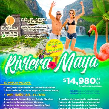 ¡Riviera Maya! Del 10 al 26 de julio y 19 de julio al 04 de agosto